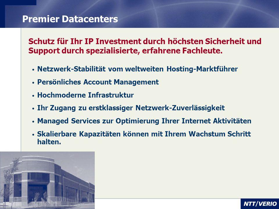 12 Premier Datacenters Schutz für Ihr IP Investment durch höchsten Sicherheit und Support durch spezialisierte, erfahrene Fachleute. Netzwerk-Stabilit