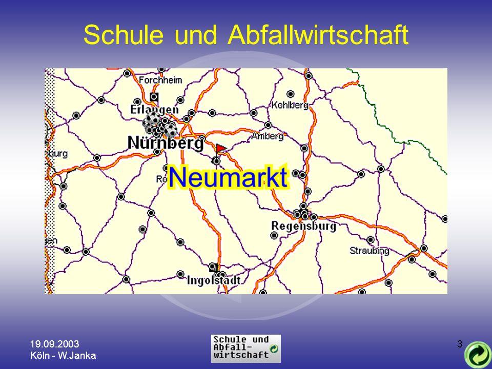 19.09.2003 Köln - W.Janka 3 Schule und Abfallwirtschaft