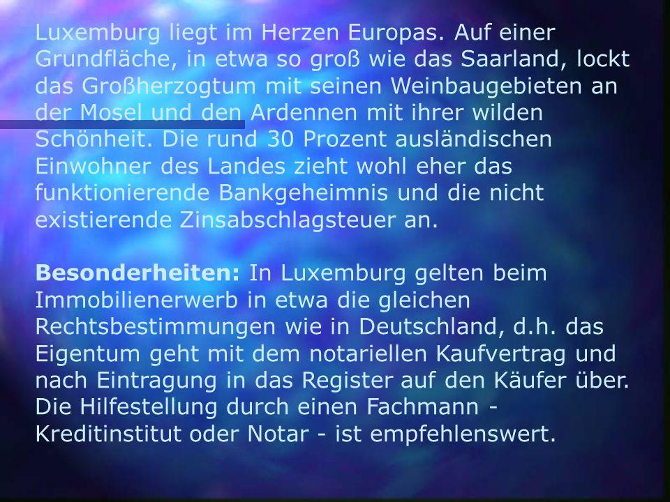 Luxemburg liegt im Herzen Europas. Auf einer Grundfläche, in etwa so groß wie das Saarland, lockt das Großherzogtum mit seinen Weinbaugebieten an der