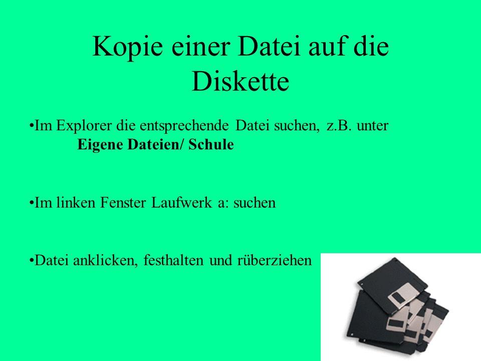 Kopieren von Dateien Von Festplatte auf Diskette Von Diskette auf Festplatte