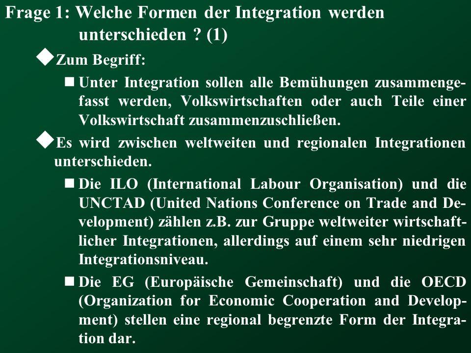 Frage 1: Welche Formen der Integration werden unterschieden ? (1) Zum Begriff: Unter Integration sollen alle Bemühungen zusammenge- fasst werden, Volk