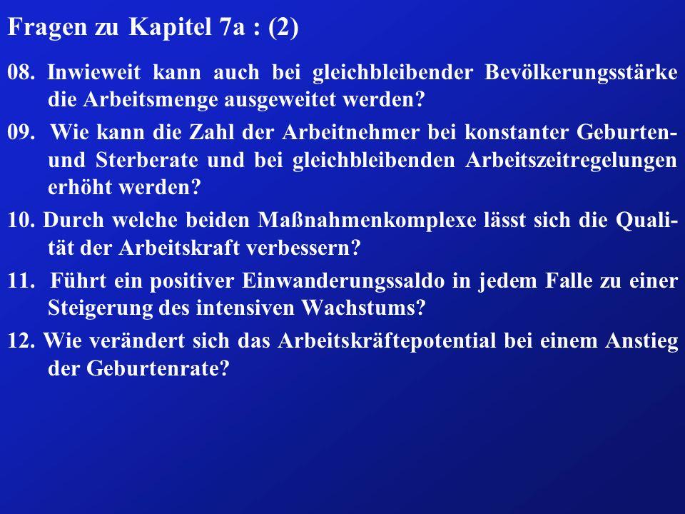 Fragen zu Kapitel 7a : (2) 08.