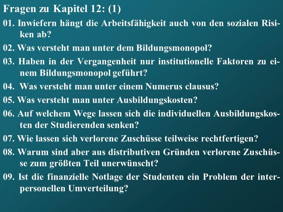 Fragen zu Kapitel 12: (1) 01.