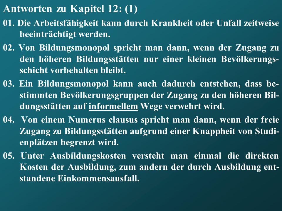 Antworten zu Kapitel 12: (1) 01.