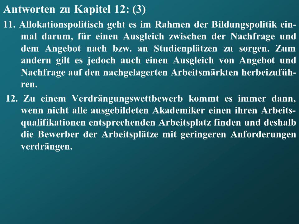 Antworten zu Kapitel 12: (3) 11.