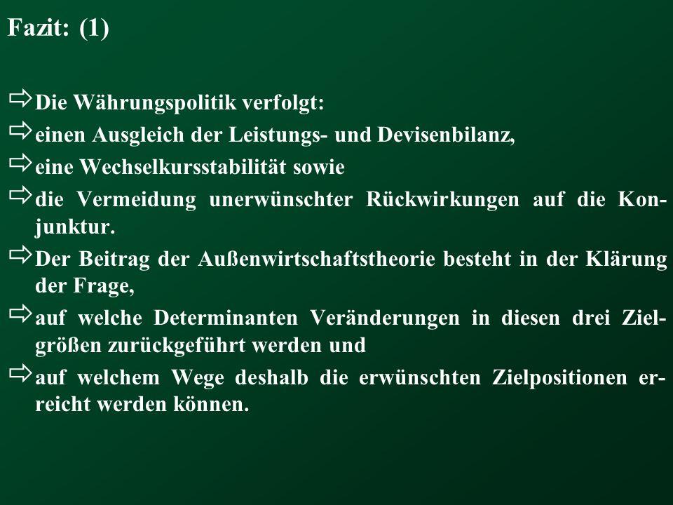 Frage 8: Wie beeinflusst die Außenwirtschaftslage die Konjunktur im Innern .