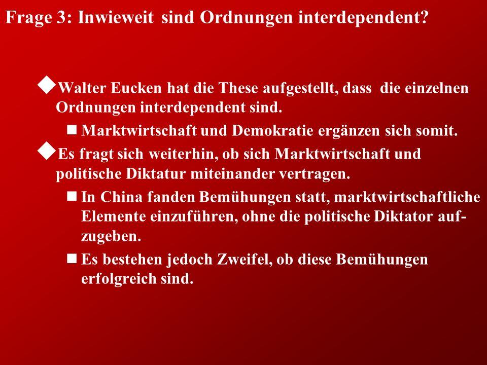 Frage 3: Inwieweit sind Ordnungen interdependent.