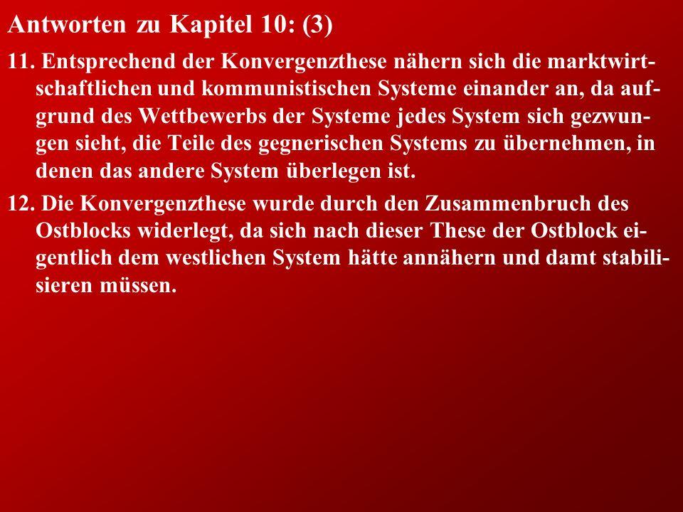 Antworten zu Kapitel 10: (3) 11.