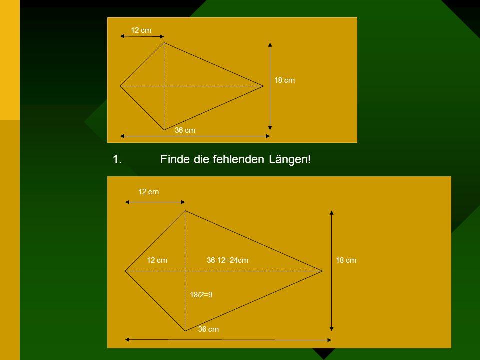 Aufgabe 3) Die Diagonalen eines Drachen (siehe Zeichnung) sind 36 cm und 18 cm lang. Berechne den Umfang dieses Drachen!