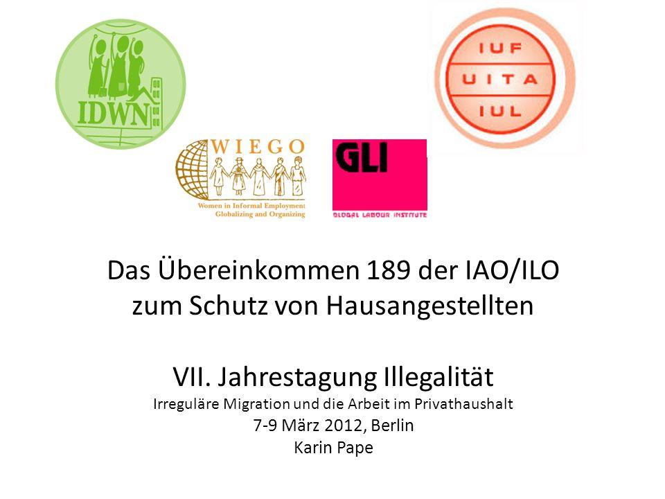 Das Übereinkommen 189 der IAO/ILO zum Schutz von Hausangestellten VII.