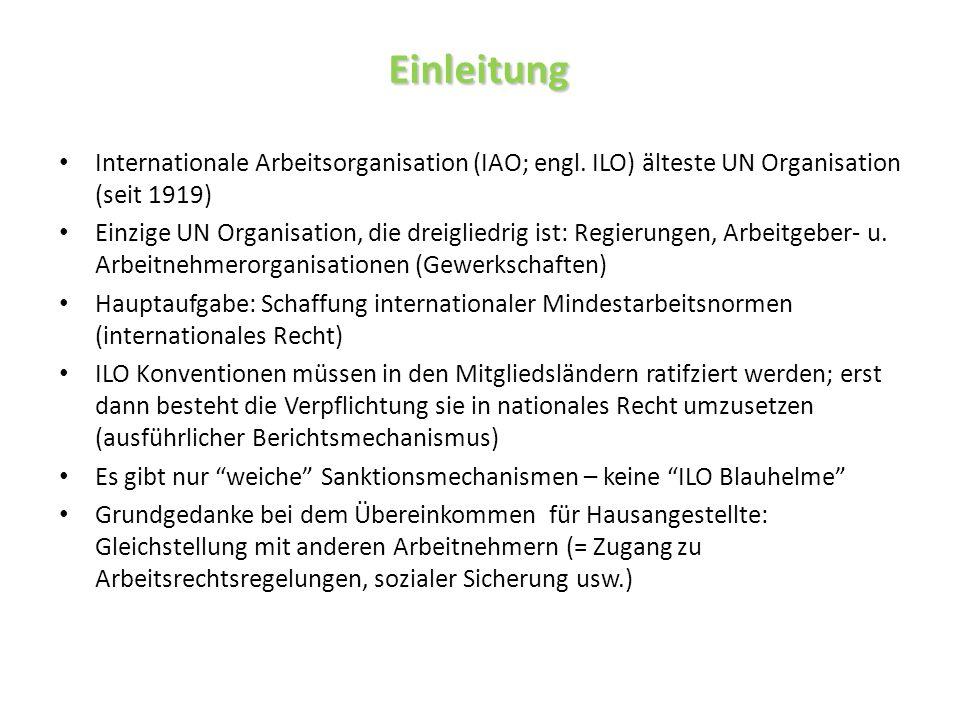 Einleitung Einleitung Internationale Arbeitsorganisation (IAO; engl.