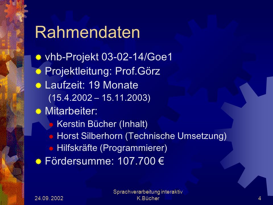 24.09.2002 Sprachverarbeitung interaktiv K.Bücher15 Arbeitspakete 1.