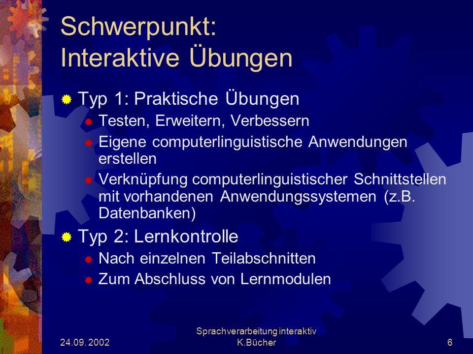24.09.2002 Sprachverarbeitung interaktiv K.Bücher17 Arbeitspakete 1.