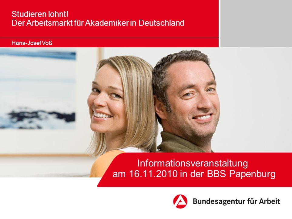 Informationsveranstaltung am 16.11.2010 in der BBS Papenburg Studieren lohnt.