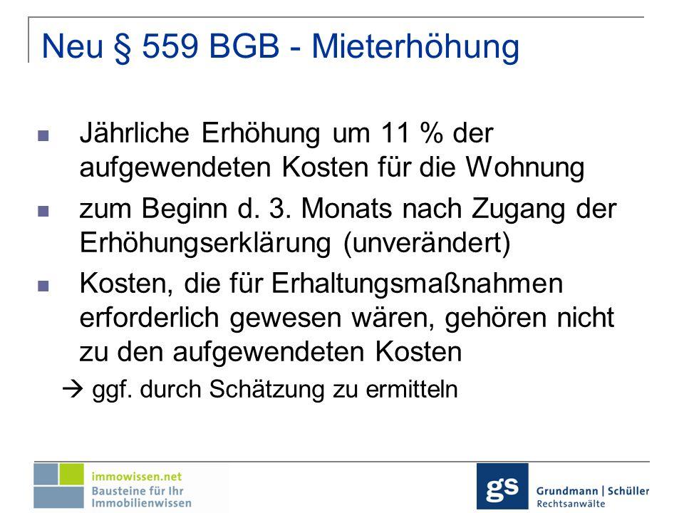 Neu § 559 Abs.