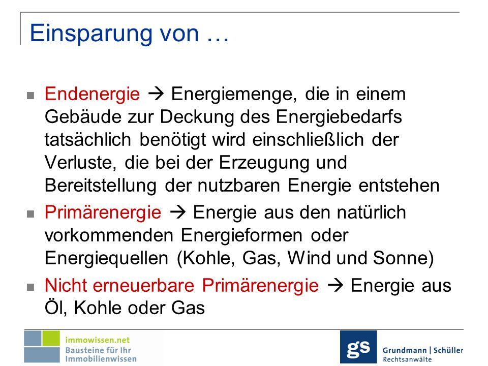 Nachhaltigkeit Nach § 555b (neu): Einsparung bzw.
