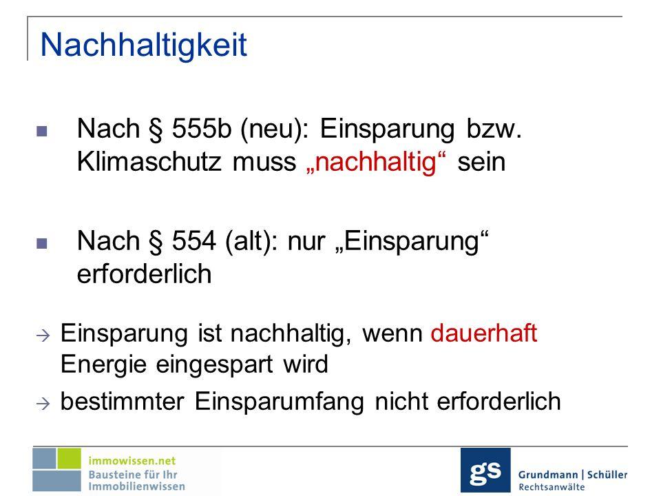 Neu § 536 Abs.1a BGB - Minderungsausschluss Minderung der Tauglichkeit aufgrund einer energetischen Modernisierung (§ 555b Abs.