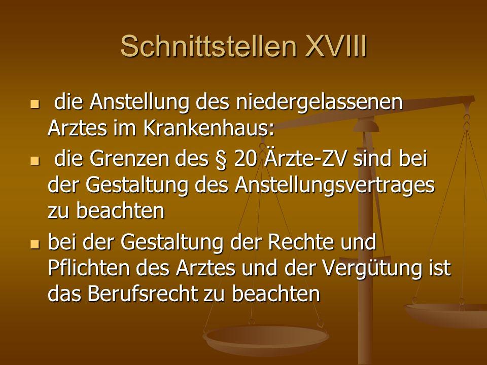 Schnittstellen XVIII die Anstellung des niedergelassenen Arztes im Krankenhaus: die Anstellung des niedergelassenen Arztes im Krankenhaus: die Grenzen