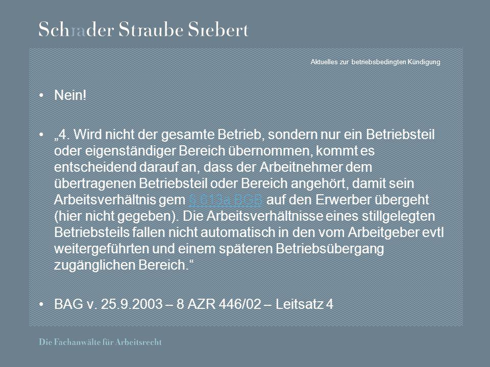 Aktuelles zur betriebsbedingten Kündigung Nein. 4.