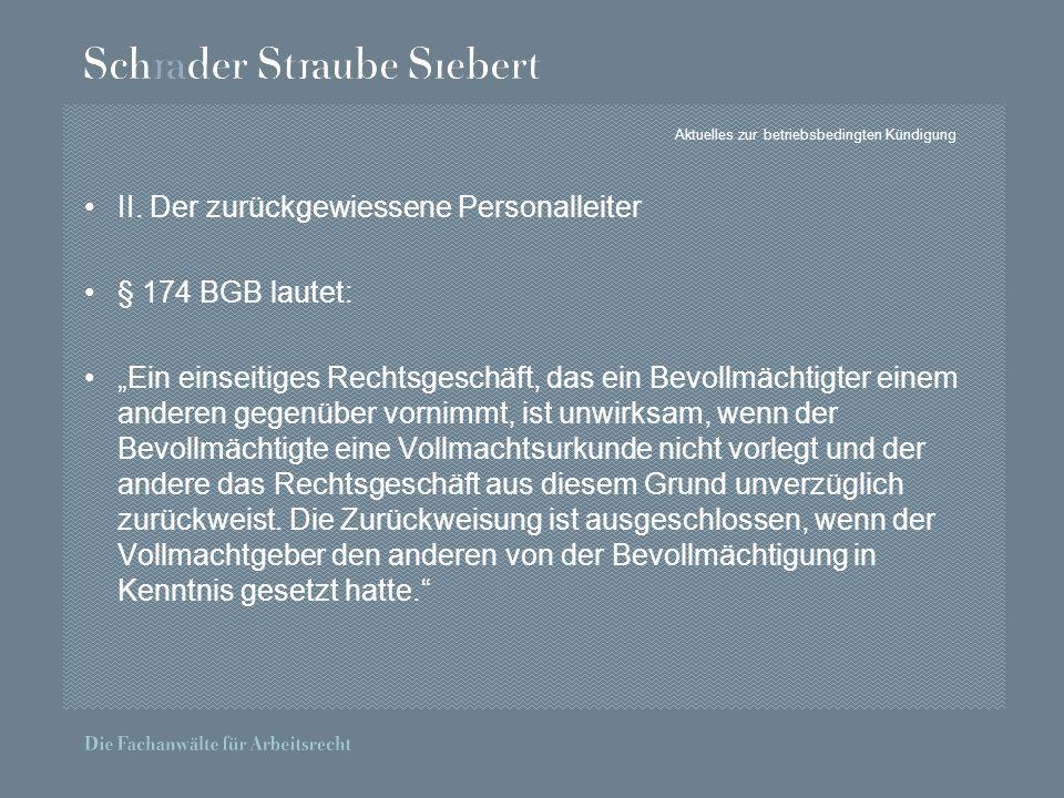 Aktuelles zur betriebsbedingten Kündigung II.