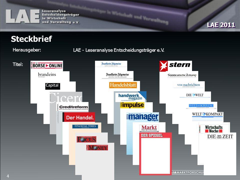 LAE 2011 4 Steckbrief LAE - Leseranalyse Entscheidungsträger e.V. Herausgeber: Titel: