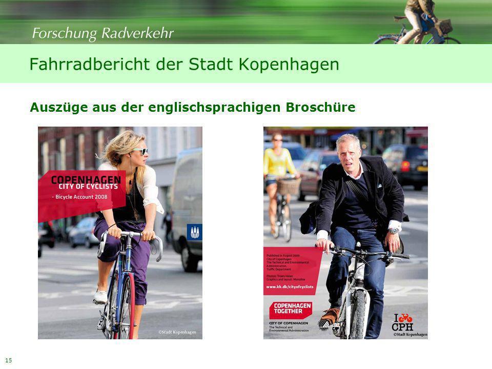 15 Fahrradbericht der Stadt Kopenhagen Auszüge aus der englischsprachigen Broschüre