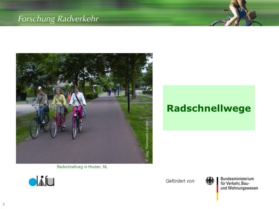 1 Radschnellwege Radschnellweg in Houten, NL Gefördert von: