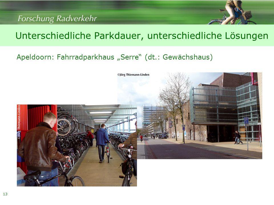 13 Apeldoorn: Fahrradparkhaus Serre (dt.: Gewächshaus) Unterschiedliche Parkdauer, unterschiedliche Lösungen