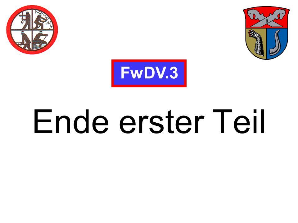 Ende erster Teil FwDV.3
