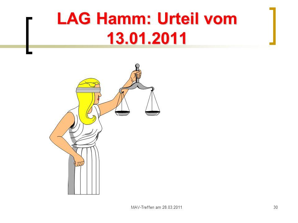 MAV-Treffen am 28.03.201130 LAG Hamm: Urteil vom 13.01.2011