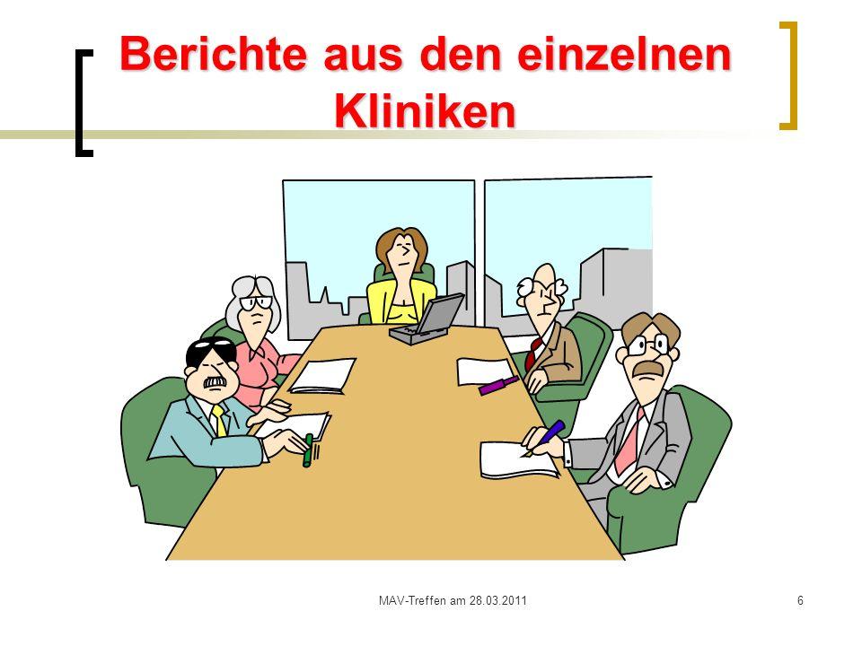 MAV-Treffen am 28.03.20116 Berichte aus den einzelnen Kliniken