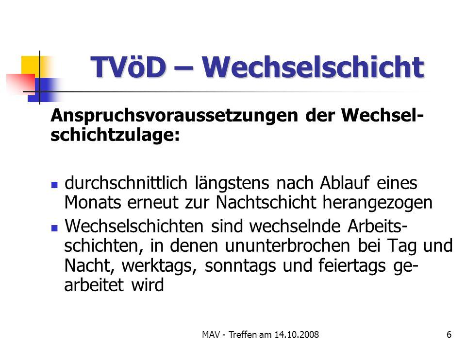 MAV - Treffen am 14.10.200837 Zeitlich befristete Arbeitsverträge Ist eine parallele Anwendung des ÄArbVtrG und des TzBfG möglich.