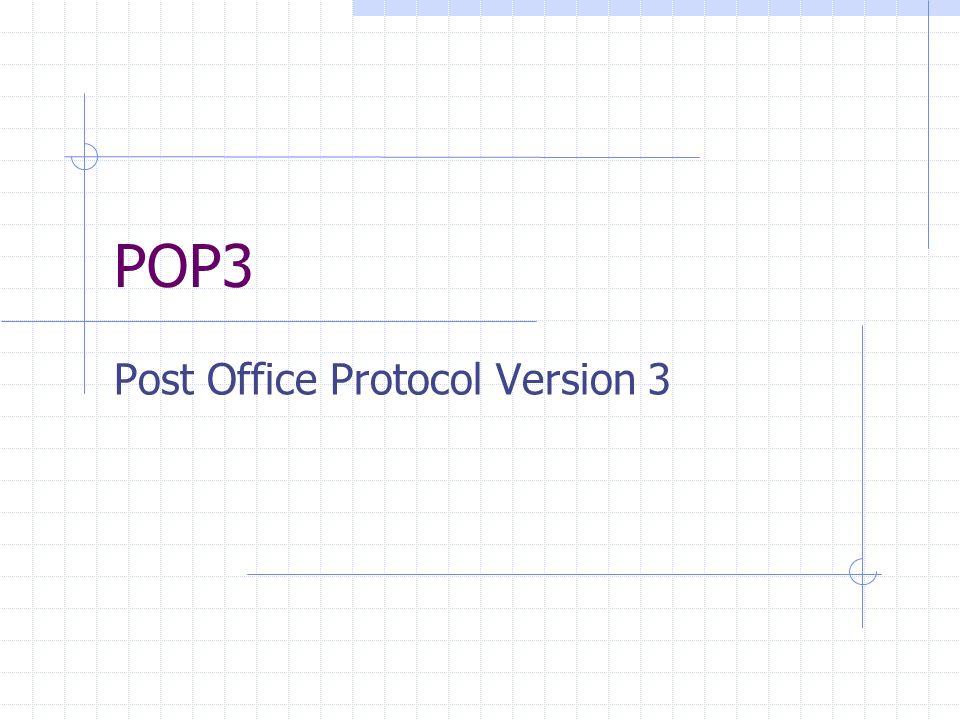 POP3 Post Office Protocol Version 3