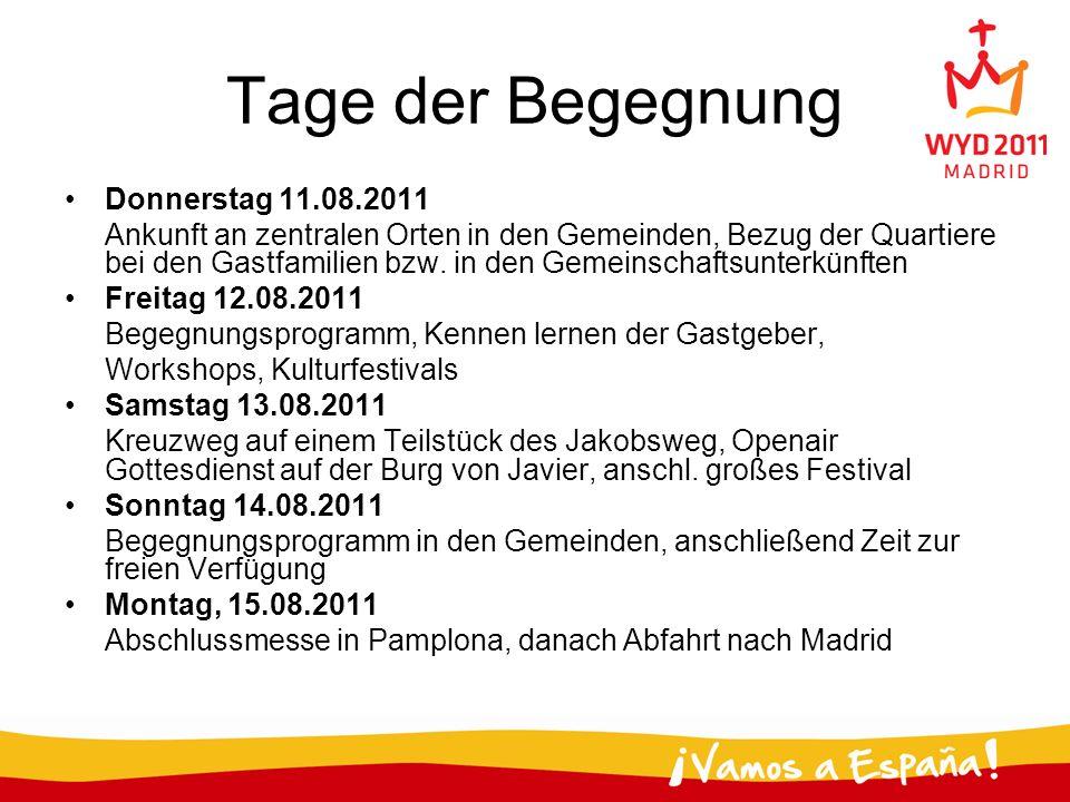 Zentrales Fest 15.August (abends) Ankunft in Madrid 16.