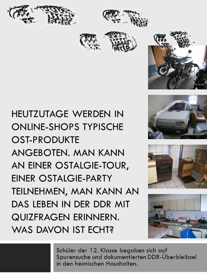 FÜR EINEN MOMENT ERINNERN DIE BILDER AN DEN ALLTAG IN DER DDR.