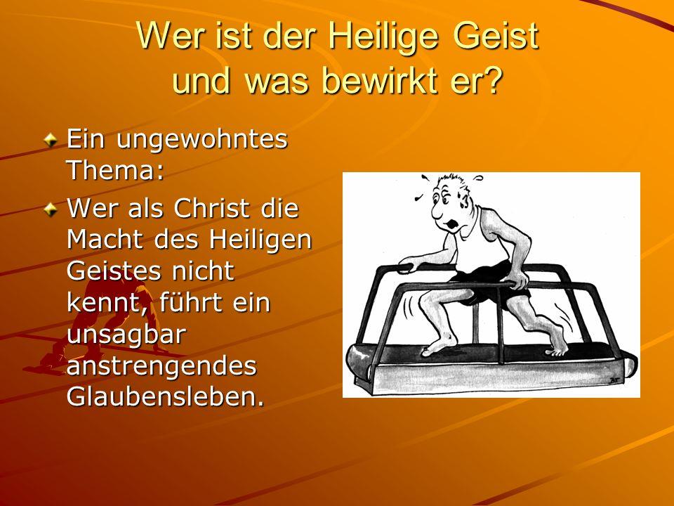 Wer ist der Heilige Geist und was bewirkt er? Ein ungewohntes Thema: Wer als Christ die Macht des Heiligen Geistes nicht kennt, führt ein unsagbar ans
