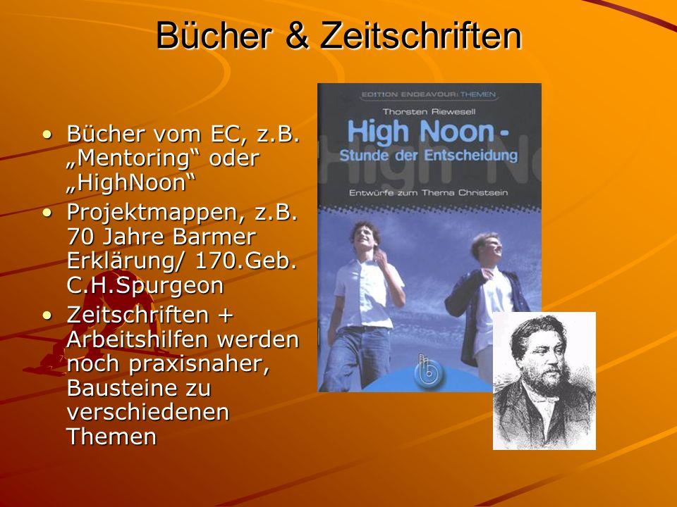 Bücher & Zeitschriften Bücher vom EC, z.B. Mentoring oder HighNoonBücher vom EC, z.B. Mentoring oder HighNoon Projektmappen, z.B. 70 Jahre Barmer Erkl