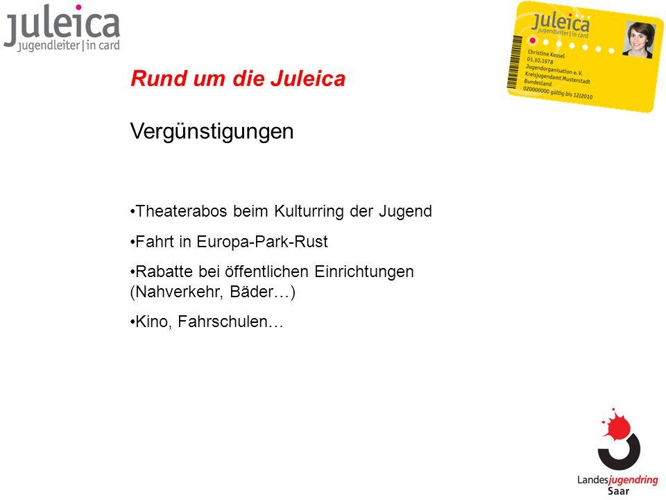 Vergünstigungen Rund um die Juleica Theaterabos beim Kulturring der Jugend Fahrt in Europa-Park-Rust Rabatte bei öffentlichen Einrichtungen (Nahverkeh