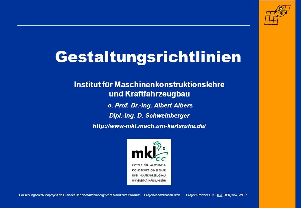 Forschungs-Verbundprojekt des Landes Baden-Württemberg Vom Markt zum Produkt .