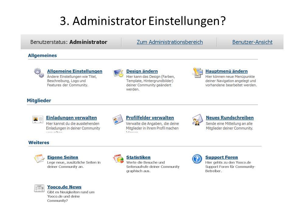 3. Administrator Einstellungen?