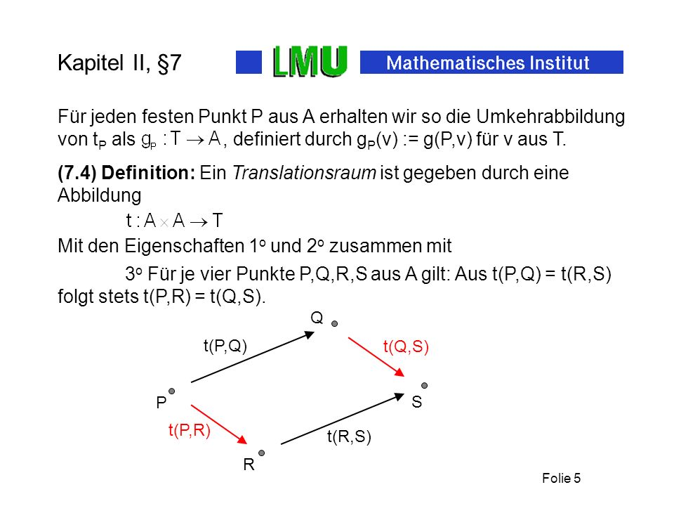 Folie 4 Kapitel II, §7 Sei A = {P,Q}. Dann ist T = {v,w}. 2 o Die Beispiele 5.2.1 o und 5.2.2 o. Modell 1: t(P,P) = t(Q,Q) = v t(P,Q) = t(Q,P) = w Mod
