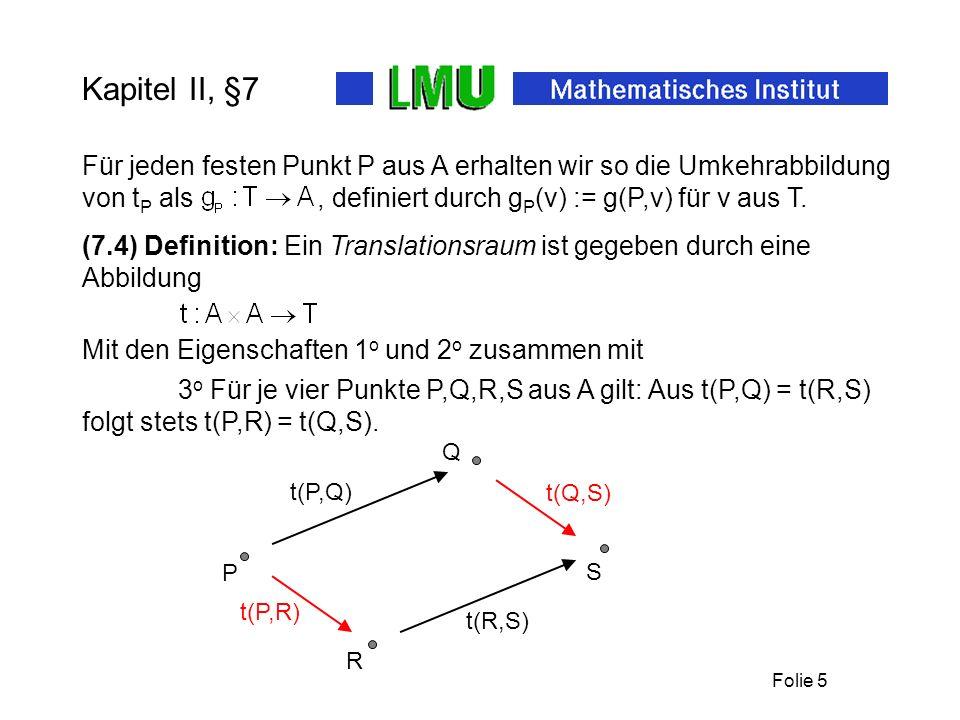 Folie 4 Kapitel II, §7 Sei A = {P,Q}. Dann ist T = {v,w}.