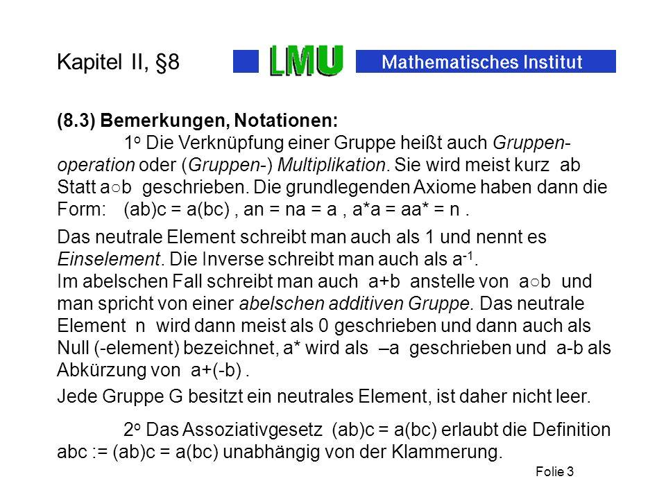 Folie 4 Kapitel II, §8 a n a m = a n+m, (a n ) m = a nm.