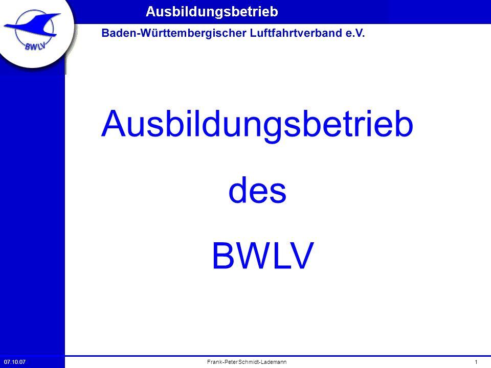 07.10.071Frank-Peter Schmidt-Lademann Ausbildungsbetrieb des BWLV