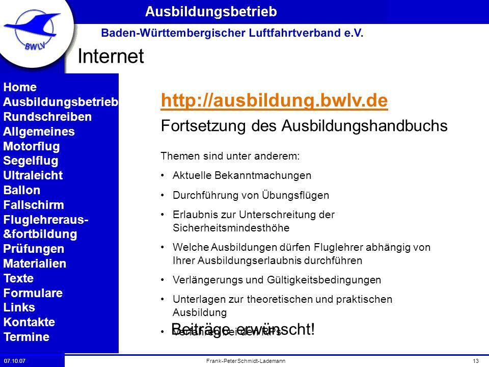 07.10.0713Frank-Peter Schmidt-Lademann Internet Home Ausbildungsbetrieb Rundschreiben Allgemeines Motorflug Segelflug Ultraleicht Ballon Fallschirm Fl