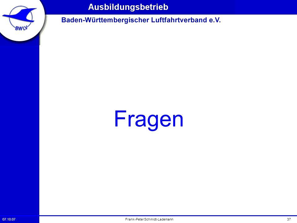 07.10.0737Frank-Peter Schmidt-Lademann Fragen