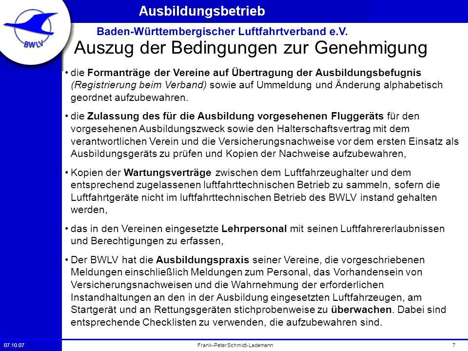 07.10.077Frank-Peter Schmidt-Lademann Auszug der Bedingungen zur Genehmigung die Formanträge der Vereine auf Übertragung der Ausbildungsbefugnis (Regi