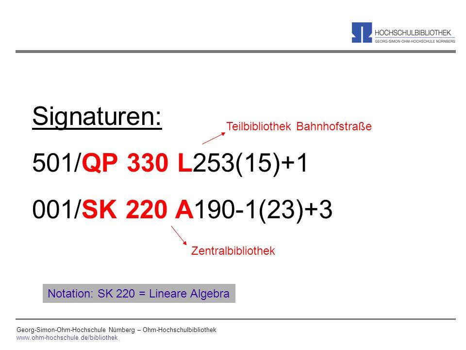 Georg-Simon-Ohm-Hochschule Nürnberg – Ohm-Hochschulbibliothek www.ohm-hochschule.de/bibliothek Signaturen: 501/QP 330 L253(15)+1 001/SK 220 A190-1(23)