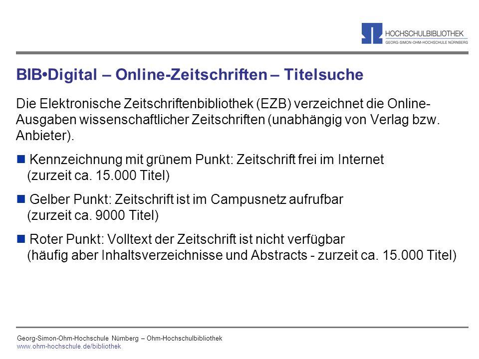 Georg-Simon-Ohm-Hochschule Nürnberg – Ohm-Hochschulbibliothek www.ohm-hochschule.de/bibliothek BIBDigital – Online-Zeitschriften – Titelsuche Die Elek