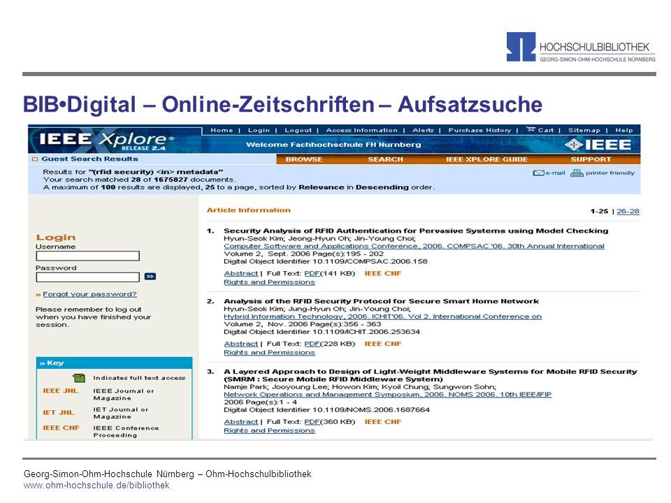 Georg-Simon-Ohm-Hochschule Nürnberg – Ohm-Hochschulbibliothek www.ohm-hochschule.de/bibliothek BIBDigital – Online-Zeitschriften – Aufsatzsuche
